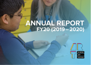 Illinois Art Station 2019-2020 Annual Report Cover